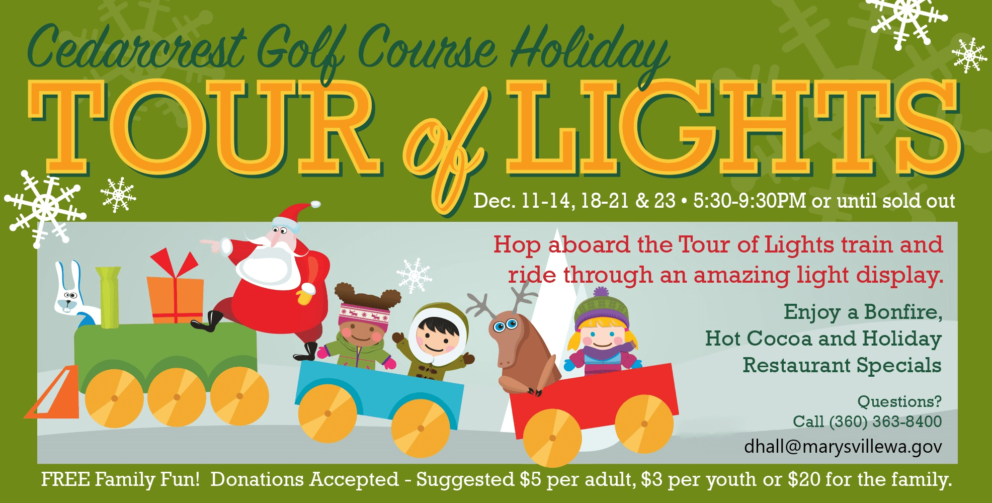 Cedarcrest Tour of Lights Dec. 11-14, 18-21 & 23, 5:30-9:30 pm