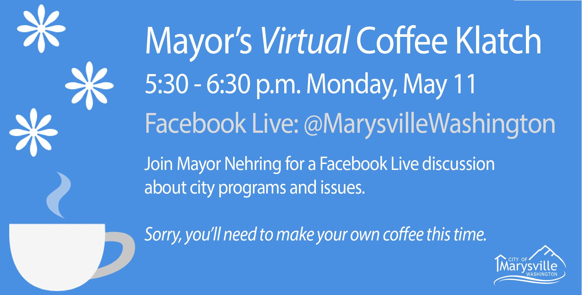 Mayor's Coffee Klatch 05/11/20 5:30 pm Facebook Live