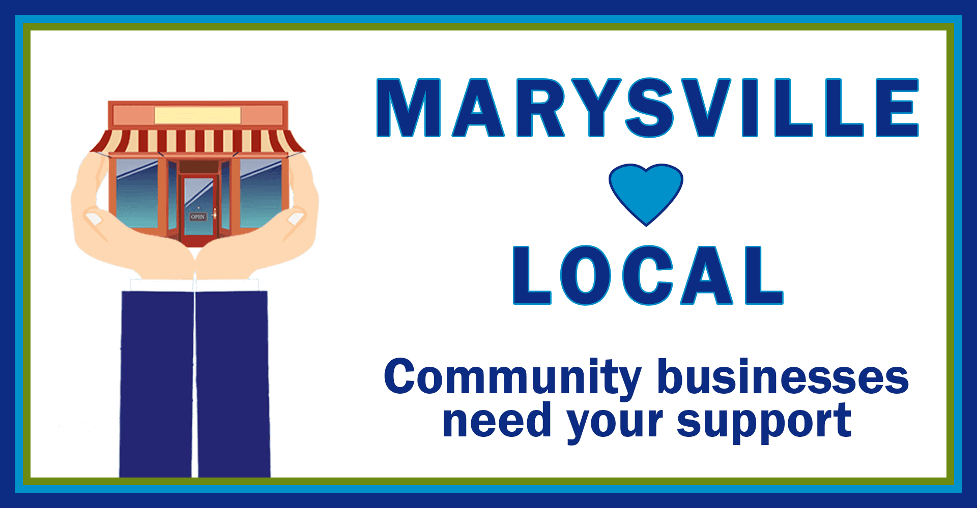Marysville Loves Local. Community businesses need your support